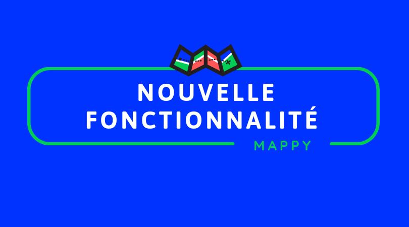 Mappy : Nouvelle fonctionnalité