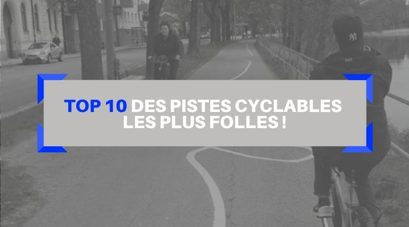 illustration top 10 des pistes cyclables les plus folles