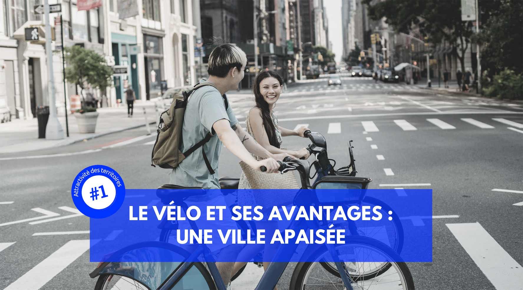 vélo et ses avantages : une ville apaisée